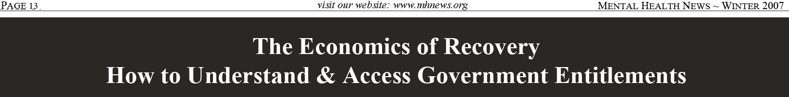Winter 2007 The Economics of Recovery How to Understand & Access Government Entitlements